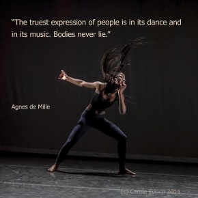 Amie Mbye of Tabanka Africa and a quote by Agnes de Mille, (c) Carole Edrich 2013 and 2014