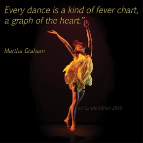 Performer at 60 Seconds 2010 and quote from Martha Graham, (c) Carole Edrich 2010-15