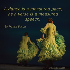 Dancers from Gala Flamenco, Sadler's Wells Flamenco Festival and quote from Francis Bacon, (c) Carole Edrich 2015