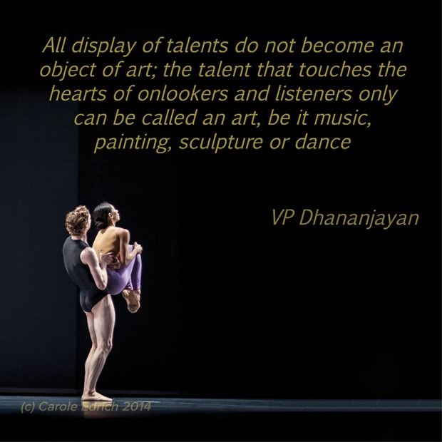 Dancers at See the Music Hear the Dance and quote by VP Dhananjayan, (c) Carole Edrich 2014-5