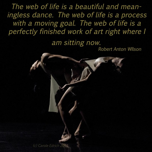 Dancers of Vuong10 and quote by Robert Anton Wilson, (c) Carole Edrich 2014-5