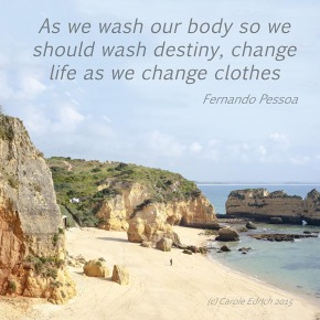 Dona Ana Beach in the Algarve and a quote from Fernando Pessoa, (c) Carole Edrich 2015